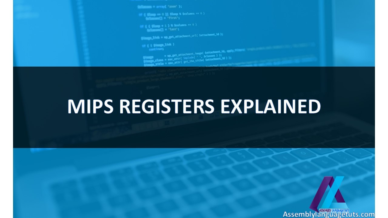 MIPS REGISTERS EXPLAINED