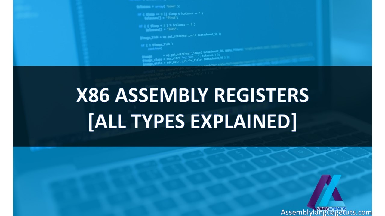 X86 Assembly Registersall Types Explained