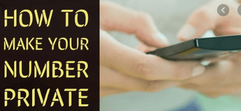 How to Make Phone Number Private on Any Phone.