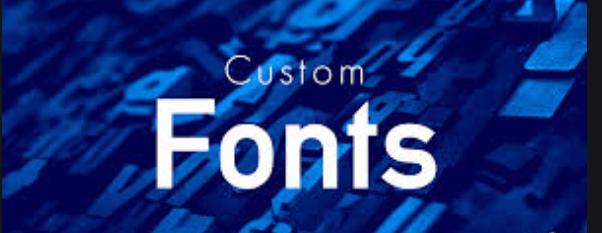 Use of your Custom Font
