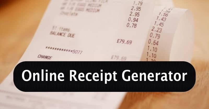 Use best fake receipt generators for creating a fake proof of a receipt!