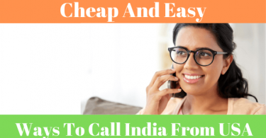 What are the best ways to call India from the USA at reasonable prices?